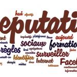 Qu'est-ce que l'e-réputation ?